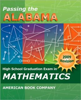 Passing the New Alabama High School Graduation Exam in Mathematics Revised