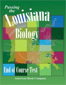 Passing the Louisiana Biology End of Course Test