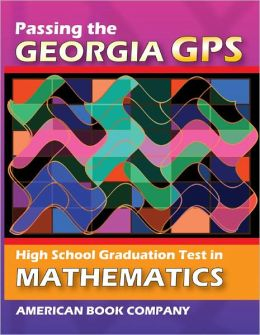 Passing the Georgia GPS High School Graduation Test in Mathematics