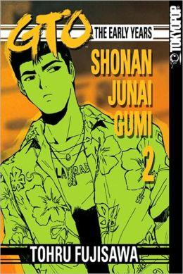 GTO: The Early Years -- Shonan Junai Gumi, Volume 2