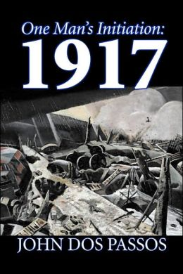 One Man's Initiation: 1917