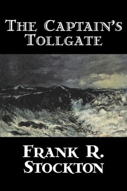The Captain's Tollgate