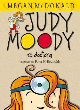 Doctora Judy Moody (Judy Moody, M. D.: The Doctor is In!)