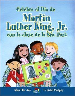 Celebra el Día de Martin Luther King, Jr. con la clase de la Sra. Park