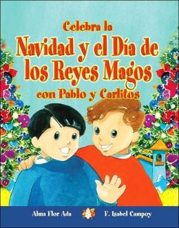 Celebra la Navidad y el Día de los Reyes Magos con Pablo y Carlitos