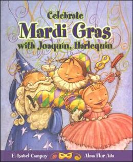 Stories to celebrate. Celebrate Mardi Gras with Joaquin, Harlequin