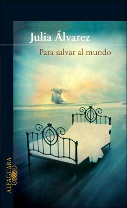 Para salvar al mundo (Saving the World)