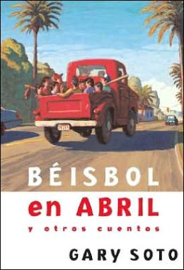 Beisbol en abril y otros cuentos (Baseball in April and Other Stories)