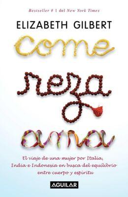 Come, reza, ama (Eat, Pray, Love)