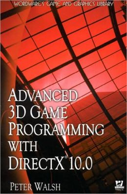 Advanced 3D Game Programming With Directx 10.0