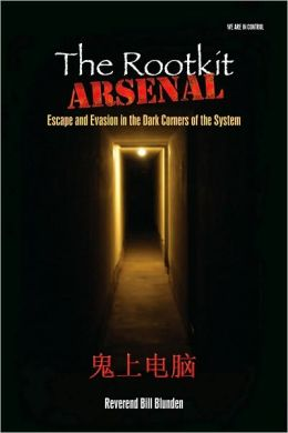 The Rootkit Arsenal: Escape And Evasion
