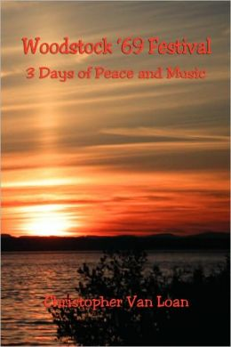 Woodstock `69 Festival: 3 Days of Peace and Music