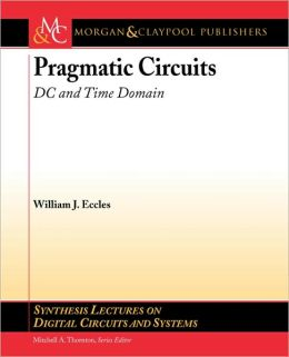 Pragmatic Circuits: D-C and Time Domain