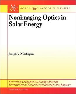 Nonimaging Optics In Solar Energy
