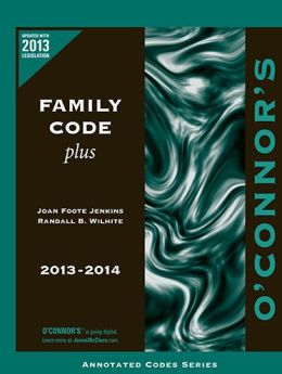 O Connor S Family Code Plus By Joane Foote Jenkins Randall B Wilhite