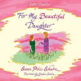 For My Beautiful Daughter Calendar