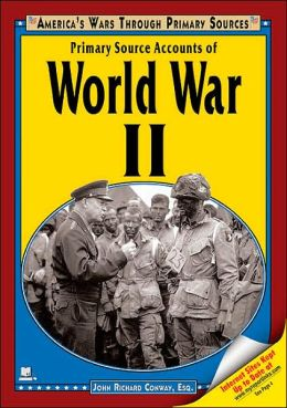 Primary Source Accounts of World War II