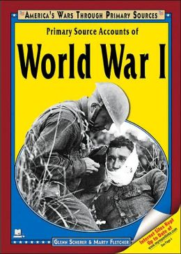Primary Source Accounts of World War I