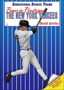 Power in Pinstripes: The New York Yankees