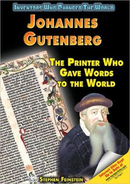 Johannes Gutenberg: The Printer Who Gave Words to the World