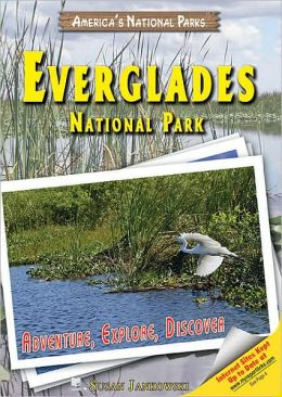 Everglades National Park: Adventure, Explore, Discover
