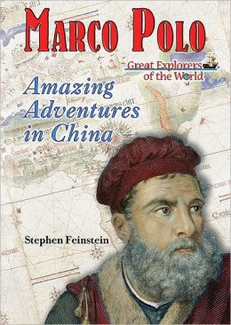 Marco Polo: Amazing Adventures in China