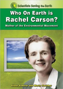 Who on Earth Is Rachel Carson?: Mother of the Environmental Movement