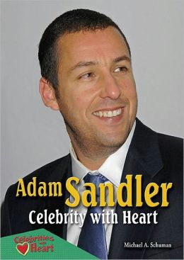 Adam Sandler: Celebrity with Heart