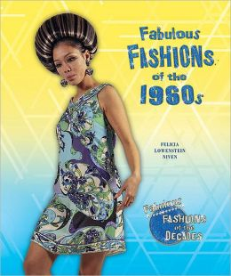 Fabulous Fashions of the 1960s