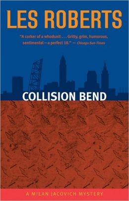 Collision Bend (Milan Jacovich Series #7)