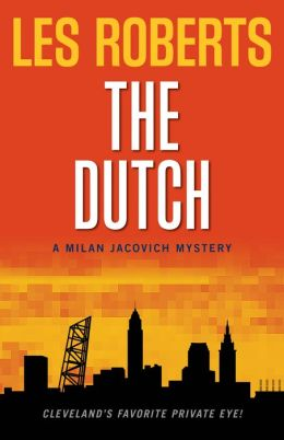 The Dutch (Milan Jacovich Series #12)