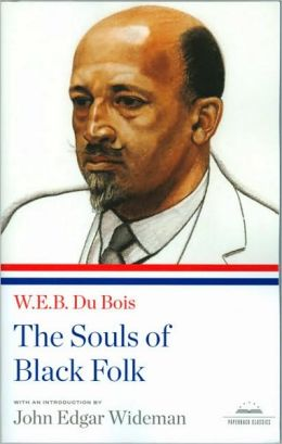 W.E.B. Du Bois: The Souls of Black Folk