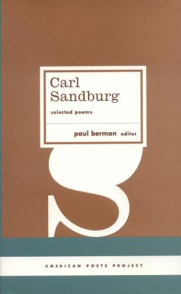 Carl Sandburg: Selected Poems