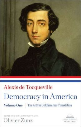 Alexis De Tocqueville: Democracy in America, Volume One