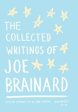 The Collected Writings of Joe Brainard: Library of America Special Edition