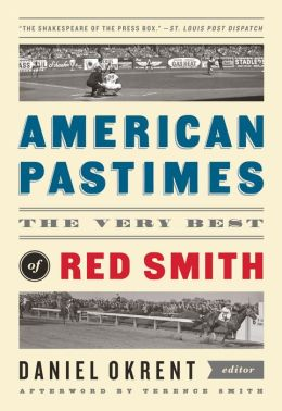 American Pastimes: The Very Best of Red Smith (The Library of America)
