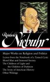 Book Cover Image. Title: Reinhold Niebuhr:  Major Works on Religion and Politics: (Library of America #263), Author: Reinhold Niebuhr