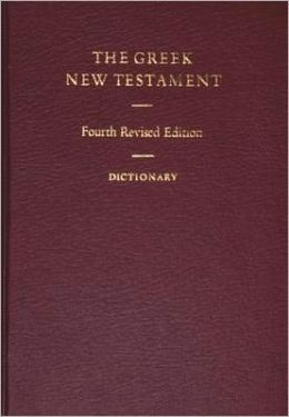 United Bible Societies Greek New Testament and Reference Helps (with Greek/English Dictionary)