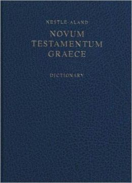 Nestle-Aland Novum Testamentum Graece with Greek-English Dictionary