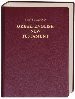 Nestle-Aland Greek-English New Testament: Edition with English RSV Text, 10th
