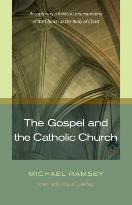 The Gospel and Catholic Church