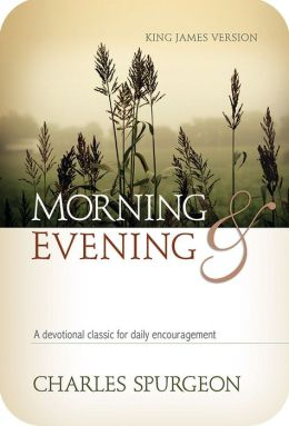 Morning and Evening - Classic KJV Edition
