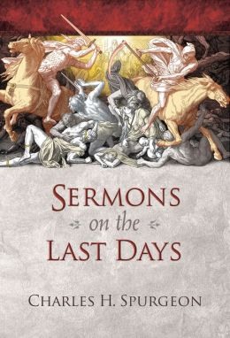 Sermons on the Last Days