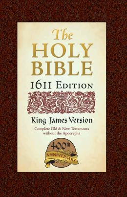 The Holy Bible: 1611 Edition: King James Version (Hendrickson Bibles Series)