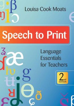 Speech to Print: Language Essentials for Teachers