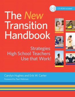 New Transition Handbook: Strategies High School Teachers Use that Work!