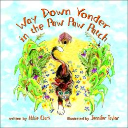 Way down Yonder in the Paw Paw Patch
