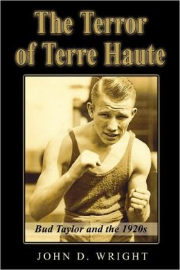 The Terror of Terre Haute: Bud Taylor and the 1920s