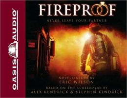 Fireproof: Never Leave Your Partner