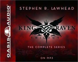 King Raven Trilogy: Hood/Scarlet/Tuck